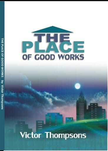 The Place of Good Works